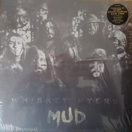 Mud - Whiskey Myers