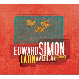 Latin American Songbook - Edward Simon