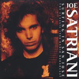 Surfing In San Jose - The Classic 1988 Radio Broadcast - Joe Satriani