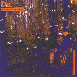 I Wish My Brother George Was Here - Del Tha Funkee Homosapien