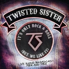 It's Only Rock & Roll (But We Like It) - Twisted Sister