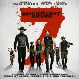 The Magnificent Seven (Original Motion Picture Soundtrack) - James Horner