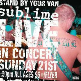 Stand By Your Van (Live) - Sublime