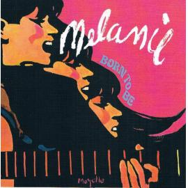 Born To Be - Melanie