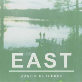 East - Justin Rutledge