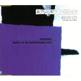 Pressures / Ghost Of An Unforgivable Past - Apartment