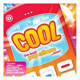 Cool - The Best Pop Album ...Ever! - Various Production