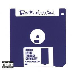 Better Living Through Chemistry (20th Anniversary Edition) - Fatboy Slim