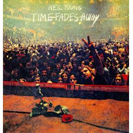 Time Fades Away - Neil Young