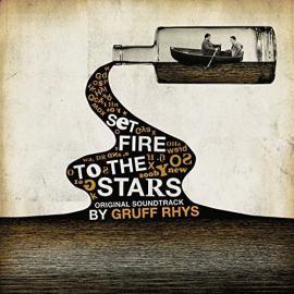 Set Fire To The Stars - Original Soundtrack - Gruff Rhys