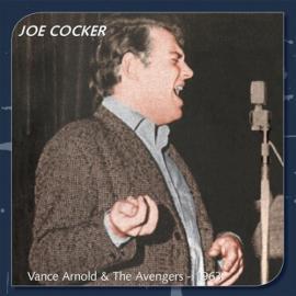 Vance Arnold And The Avengers - Joe Cocker