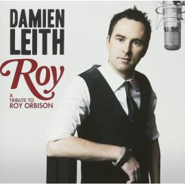 Roy (A Tribute To Roy Orbison) - Damien Leith