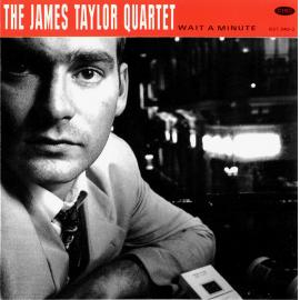 Wait A Minute - The James Taylor Quartet