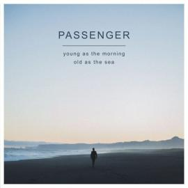 Young As The Morning Old As The Sea - Passenger 10