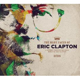 The Many Faces Of Eric Clapton - Eric Clapton