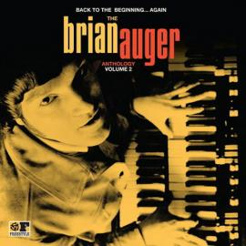 Back To The Beginning...Again: The Brian Auger Anthology Volume 2 - Brian Auger