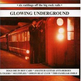 Glowing Underground - Various Production