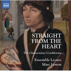 Straight From The Heart (The Chansonnier Cordiforme) - Ensemble Leones