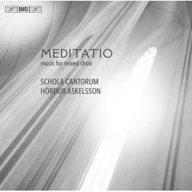 Meditatio: Music For Mixed Choir - Schola Cantorum Reykjavicensis