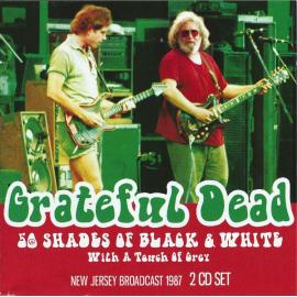 50 Shades Of Black & White - The Grateful Dead