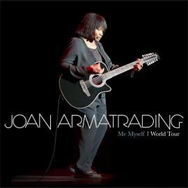 Me Myself I World Tour - Joan Armatrading