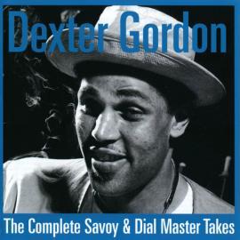 The Complete Savoy & Dial Master Takes - Dexter Gordon