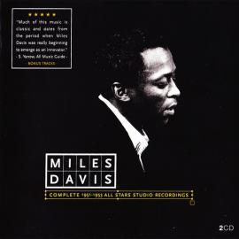 Complete 1951-1953 All Stars Studio Recordings - Miles Davis