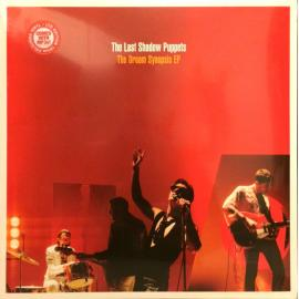 The Dream Synopsis EP - The Last Shadow Puppets
