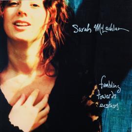 Fumbling Towards Ecstasy - Sarah McLachlan