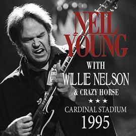 Cardinal Stadium 1995 - Neil Young & Crazy Horse