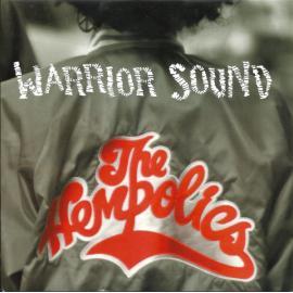 Warrior Sound / Warrior Sound Version - The Hempolics