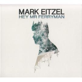 Hey Mr Ferryman - Mark Eitzel