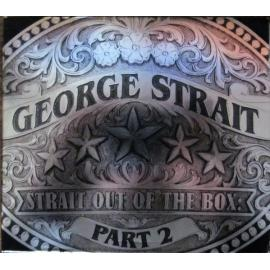 Strait Out of The Box Part 2 - George Strait