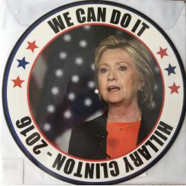 We Can Do It (Hillary Clinton - 2016) - Artist Unknown