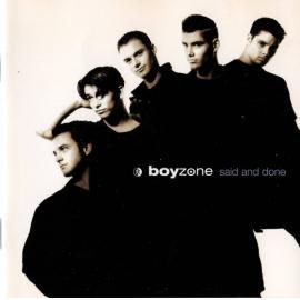 Said And Done - Boyzone