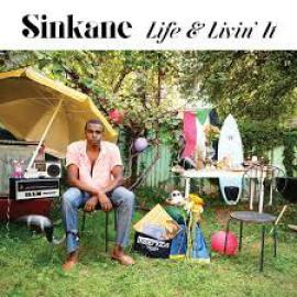 Life & Livin' It - Sinkane