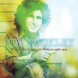 Wings: The Complete Singles 1966-1974 - Tim Buckley
