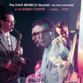 At The Sunset Center - Carmel - 1955 - The Dave Brubeck Quartet