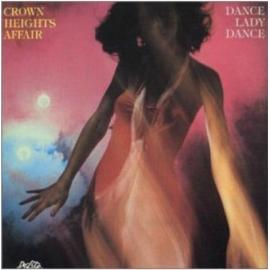 Dance Lady Dance + 3 - Crown Heights Affair