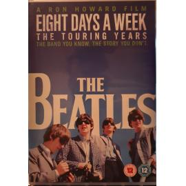 Eight Days A Week (The Touring Years) - The Beatles