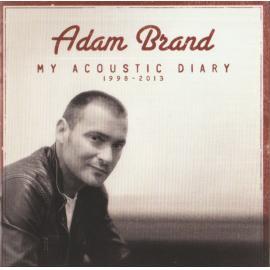 My Acoustic Diary 1998-2013 - Adam Brand