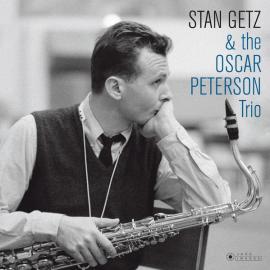 Stan Getz & the Oscar Peterson Trio - Stan Getz
