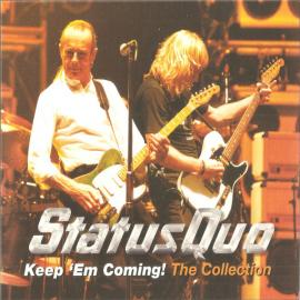 Keep 'Em Coming - The Collection - Status Quo