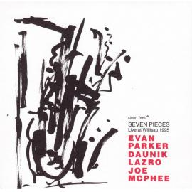 Seven Pieces (Live At Willisau 1995) - Evan Parker
