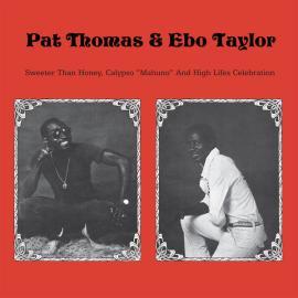 "Sweeter Than Honey Calypso 'Mahuno"" And High Lifes Celebration - Pat Thomas"