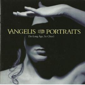 Portraits (So Long Ago, So Clear) - Vangelis