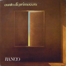 Canto Di Primavera - Banco Del Mutuo Soccorso