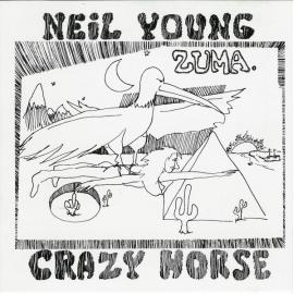 Zuma - Neil Young & Crazy Horse