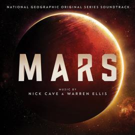 Mars (National Geographic Original Series Soundtrack) - Nick Cave & Warren Ellis