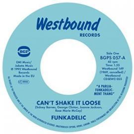 Can't Shake It Loose / I'll Bet You  - Funkadelic